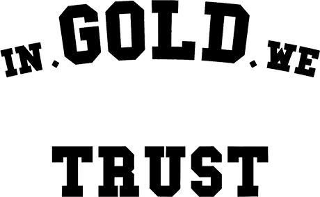 in gold we trust Black Friday
